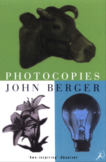 Photocopies ebook by John Berger