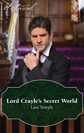 Lord Crayle's Secret World ebook by Lara Temple