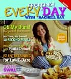 Every Freaking! Day with Rachell Ray ebook by Elizabeth Hilts