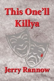 This One'll Killya ebook by Jerry Rannow
