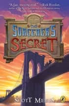 Gods of Manhattan 3: Sorcerer's Secret ebook by