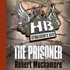 The Prisoner - Book 5 audiobook by Robert Muchamore