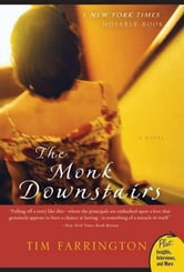 The Monk Downstairs - A Novel ebook by Tim Farrington