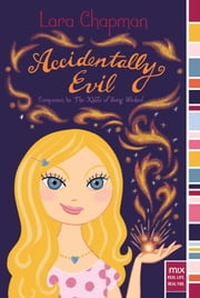 Accidentally Evil ebook by Lara Chapman