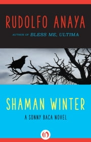 Shaman Winter ebook by Rudolfo Anaya