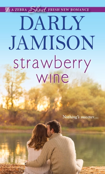 Strawberry Wine ebook by Darly Jamison