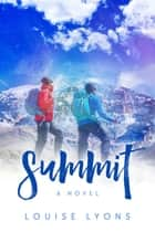 Summit ebook by Louise Lyons