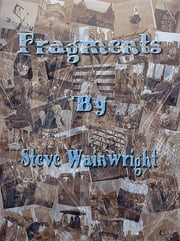 Fragments ebook by Steve J Wainwright