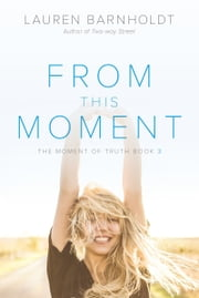 From This Moment ebook by Lauren Barnholdt