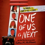 One of Us Is Next - The Sequel to One of Us Is Lying audiobook by Karen M. McManus