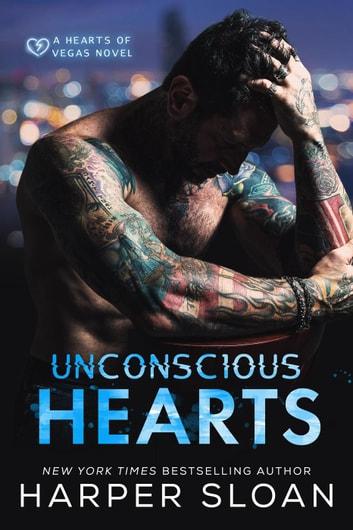Unconscious Hearts - Hearts of Vegas ebook by Harper Sloan