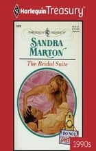 The Bridal Suite ebook by Sandra Marton