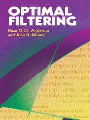 Optimal Filtering ebook by Brian D. O. Anderson,John B. Moore