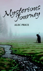 Mysterious Journey ebook by Alec Price