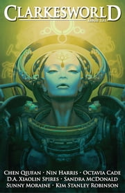 Clarkesworld Magazine Issue 131 ebook by Neil Clarke, Chen Qiufan, Nin Harris,...