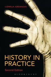 History in Practice 2nd edition ebook by Prof. Ludmilla Jordanova