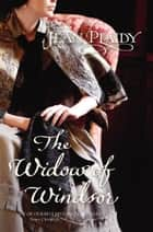 The Widow of Windsor - (Queen Victoria: Book 4) ebook by Jean Plaidy