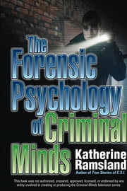 The Forensic Psychology of Criminal Minds ebook by Kobo.Web.Store.Products.Fields.ContributorFieldViewModel