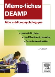 Mémo-fiches DEAMP - Aide médico-psychologique ebook by Jacqueline Gassier