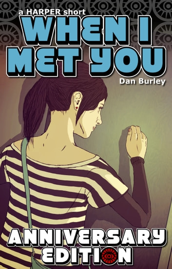 When I Met You ebook by Dan Burley