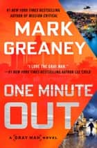One Minute Out ebook by Mark Greaney