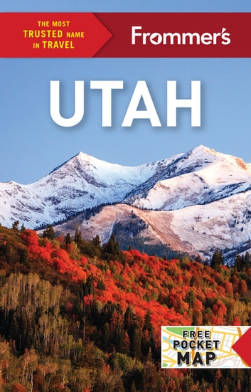 Frommer's Utah ebook by Mary Brown Malouf