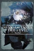 The Saga of Tanya the Evil, Vol. 1 (light novel) - Deus lo Vult ebook by Carlo Zen, Shinobu Shinotsuki