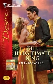 The Illegitimate King ebook by Olivia Gates