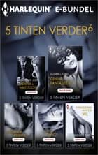 5 Tinten verder 6 (5-in-1) - Meester in hartstocht ; Geheime fantasieën ; Ongeremde begeerte ; Lessen in genot ; Overgeleverd aan zijn wil ebook by Lisa Renee Jones, Susan Lyons, Kayla Perrin, Alison Tyler, Maya Denneman, Kimberly Kaye Terry