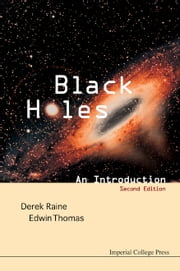 Black Holes - An Introduction ebook by Derek Raine,Edwin Thomas