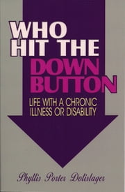 Who Hit the Down Button ebook by Phyllis Porter Dolislager