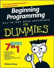 Beginning Programming All-In-One Desk Reference For Dummies ebook by Wallace Wang