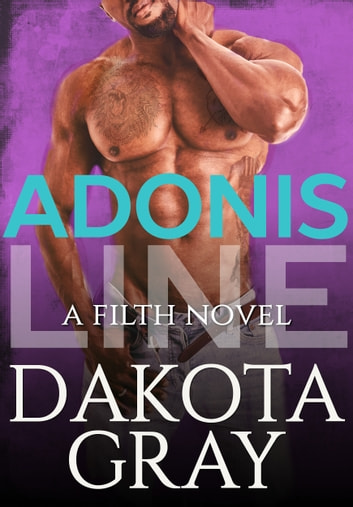 Adonis Line ebook by Dakota Gray