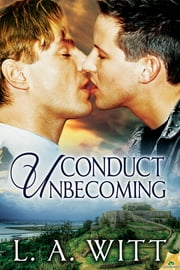 Conduct Unbecoming ebook by L.A. Witt