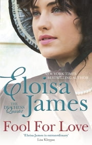 Fool for Love - Number 2 in series ebook by Eloisa James