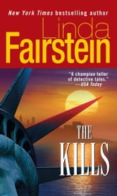 The Kills - A Novel ebook by Linda Fairstein