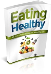 Eating Healthy ebook by 石化 张