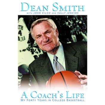 A Coach's Life - My 40 Years in College Basketball audiobook by Dean Smith,John Kilgo,Sally Jenkins