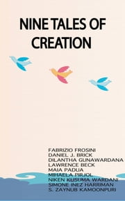 Nine Tales Of Creation ebook by Fabrizio Frosini, Daniel Brick, Dilantha Gunawardana,...