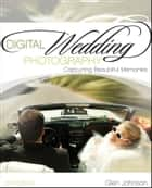 Digital Wedding Photography ebook by Glen Johnson
