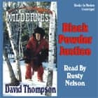 Black Powder Justice audiobook by David Thompson