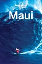 Lonely Planet Maui ebook by Lonely Planet, Amy C Balfour, Ryan Ver Berkmoes,...