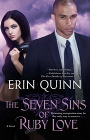 The Seven Sins of Ruby Love ebook by Erin Quinn