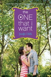 The One That I Want ebook by Jennifer Echols