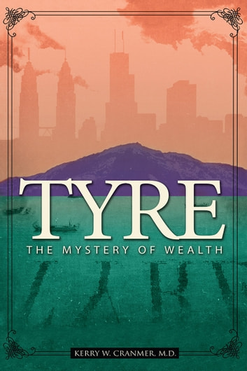 Tyre: The Mystery of Wealth
