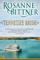 Tennessee Bride ebook by Rosanne Bittner