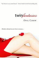 Twin Fantasies ebook by Opal Carew
