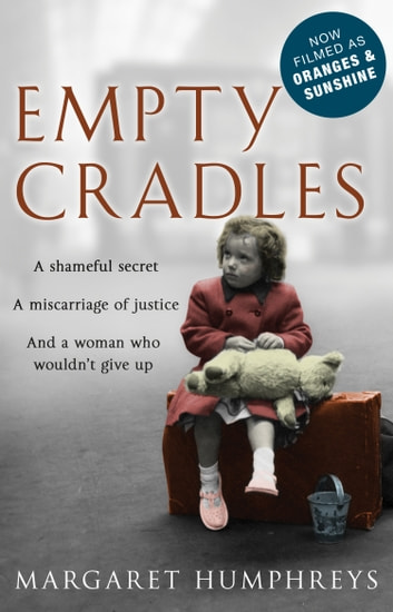 Empty Cradles (Oranges and Sunshine) ebook by Margaret Humphreys