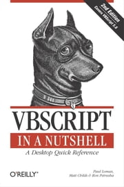 VBScript in a Nutshell ebook by Paul Lomax,Matt Childs,Ron Petrusha