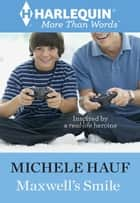Maxwell's Smile ebook by Michele Hauf